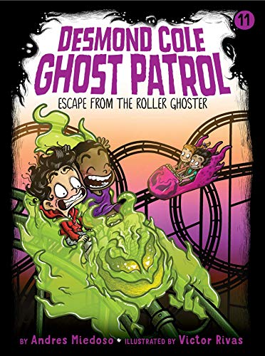 Escape from the Roller Ghoster (Desmond Cole Ghost Patrol Book 11) (English Edition)
