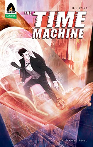 Time Machine: New Edition (Campfire Graphic Novels)