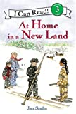 At Home in a New Land (I Can Read Book 3)
