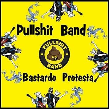 Bastardo Protesta