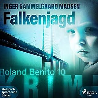 Falkenjagd     Roland Benito 10              Autor:                                                                                                                                 Inger Gammelgaard Madsen                               Sprecher:                                                                                                                                 Heidi Jürgens                      Spieldauer: 12 Std. und 10 Min.     Noch nicht bewertet     Gesamt 0,0