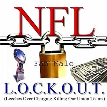 NFL L.O.C.K.O.U.T. (Leeches Over Charging Killing Our Union Teams) [feat. Mr. C-N.I.L.E. ]