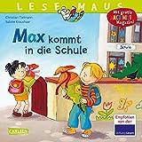 LESEMAUS 70: Max kommt in die Schule (70)