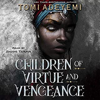 Children of Virtue and Vengeance     Legacy of Orisha, Book 2              Written by:                                                                                                                                 Tomi Adeyemi                           Length: Not yet known     Not rated yet     Overall 0.0