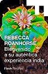 Bienvenido a su auténtica experiencia india par Roanhorse