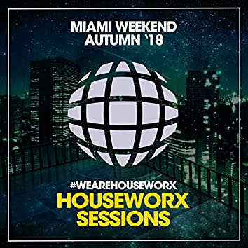 Miami Weekend (Autumn '18)