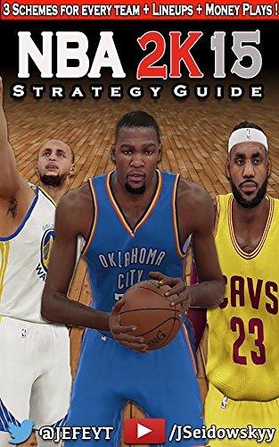 NBA 2K15 Strategy Guide (Unofficial): Get Better at 2K the Easy Way! (English Edition)