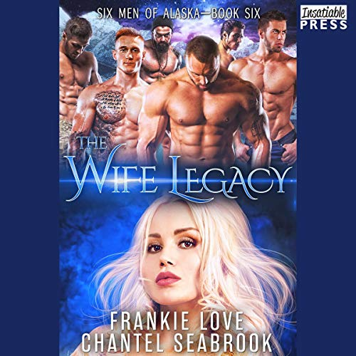 The Wife Legacy: Huxley Audiobook By Frankie Love, Chantel Seabrook cover art