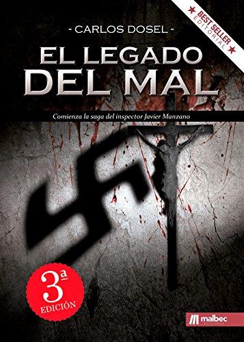 El Legado del Mal: Nazis en España: Una novela negra histó