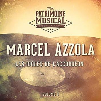 Les idoles de l'accordéon : marcel azzola, vol. 6