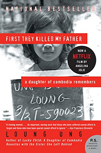 First They Killed My Father: A Daughter of Cambodia...