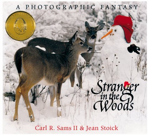 By Carl R. - Stranger in the Woods: A Photographic Fantasy (Nature) (12.2.1999)