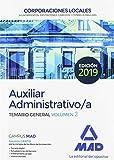Auxiliares Administrativos de Corporaciones Locales. Temario General: Auxiliar Administrativo de Corporaciones Locales. Temario General Volumen 2
