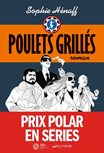 Poulets grillés (French Edition)