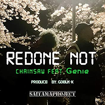 Redone not (feat. Genie)