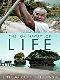 The Okinaway of Life