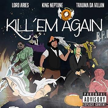 Kill'em Again