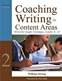 Coaching Writing in Content Areas: Write-for-Insight Strategies, Grades 6-12