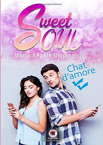 Sweet Soul: Chat d'amore (Collana Floreale)