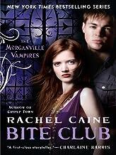 Bite Club: The Morganville Vampires