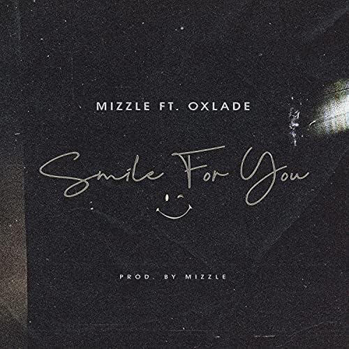 Mizzle feat. Oxlade