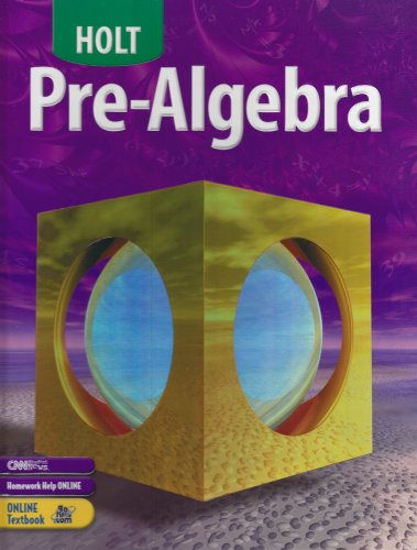 Holt Pre-Algebra: Student Edition 2004