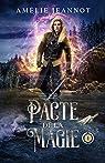 Le pacte de la magie, tome 1 par Jeannot