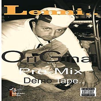 Original Unreleased Pre-Mix Demo Tape.