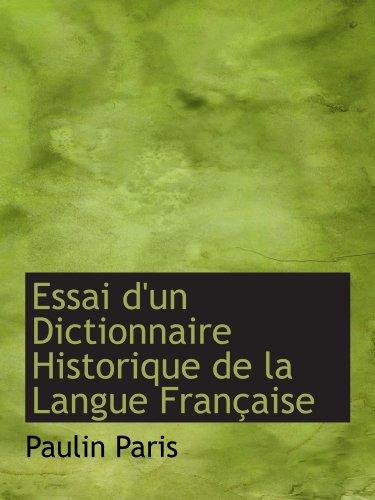 Essai d'un Dictionnaire Historique de la Langue Française