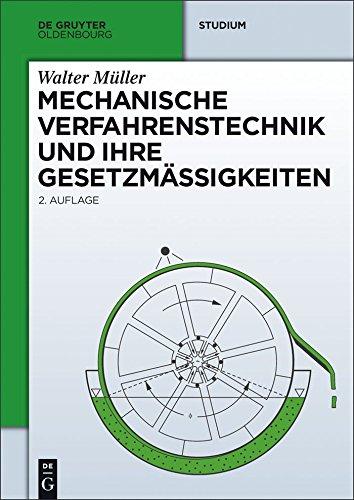 Mechanische Verfahrenstechnik und ihre Gesetzmäßigkeiten