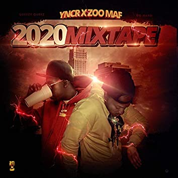 Yncr X Zoo Mafia 2020 (Mixtape)