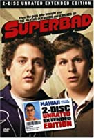 Superbad (Two-Disc Unrated Extended Edition)