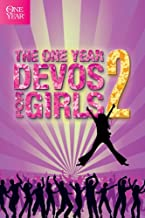 The One Year Devos for Girls 2 (One Year Book, 2)
