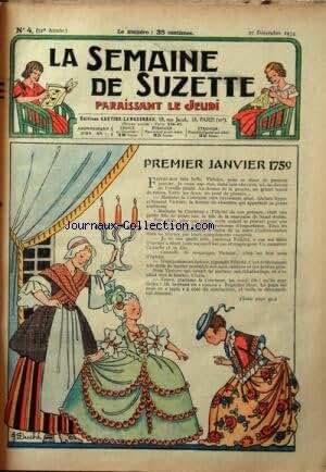 SEMAINE DE SUZETTE (LA) [No 4] du 27/12/1934 - PREMIER JANVIER 1759 - BECASSINE A CLOCHER-LES-BECASSES -