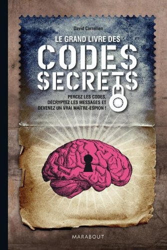 Le grand livre des codes secrets