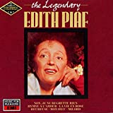 Songtexte von Édith Piaf - The Legendary Édith Piaf