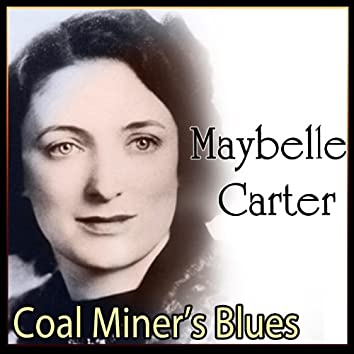 Maybelle Carter - Coal Miner's Blues