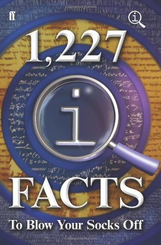 1,227 QI Facts To Blow Your Socks Off by Lloyd, John, Mitchinson, John published by Faber and Faber (2012)