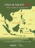 L'Asie du Sud-Est - Bilan, enjeux et perspectives