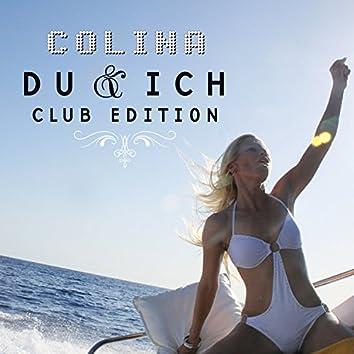 Du & Ich (Club-Edition)