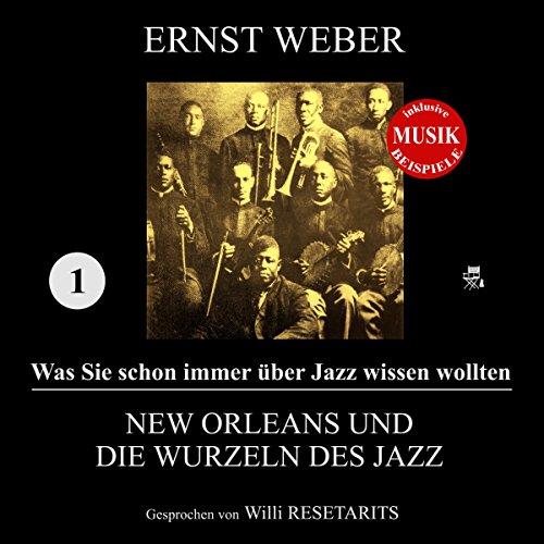 New Orleans und die Wurzeln des Jazz audiobook cover art