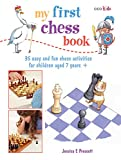 My First Chess Book: 35 Easy And Fun Chess-based Activities For Children Aged 7 Years +-Martin, Jessica E.