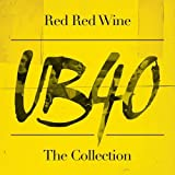 Red Red Wine: The Collection von UB40