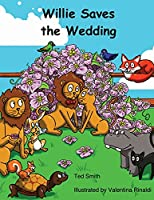 Willie Saves the Wedding