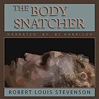 The Body Snatcher [Classic Tales Edition] audiobook cover art