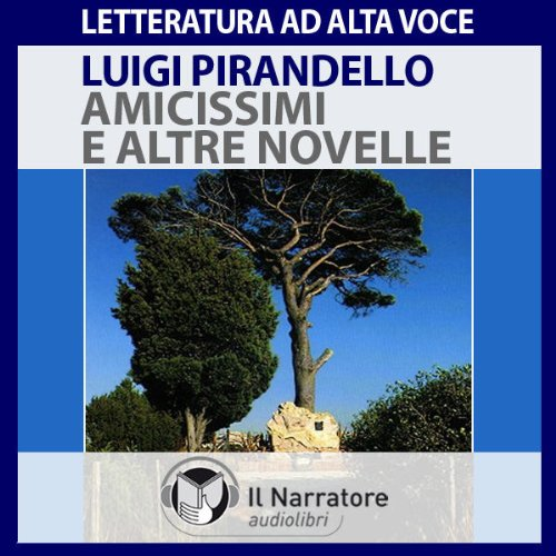 Amicissimi e altre novelle  By  cover art