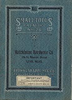 BROWN & SHARPE MFG. CO. SMALL TOOLS CATALOG NO. 28