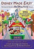 Disney Made Easy - The Essential Guide to Walt Disney World Resort: 2021 50th Anniversary Edition