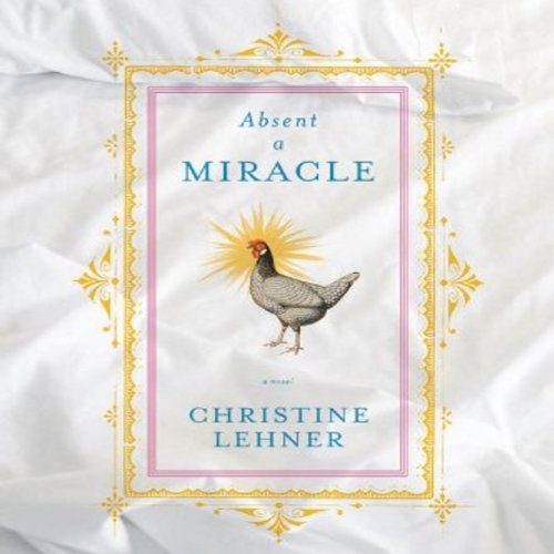 Absent a Miracle audiobook cover art