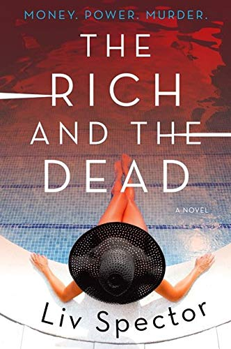 Image of The Rich and the Dead: A Novel (Lila Day Novels, 1)